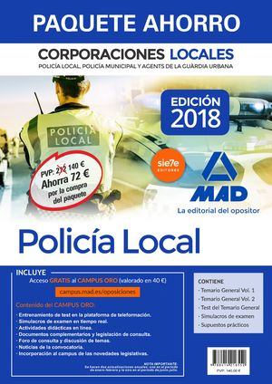 PAQUETE AHORRO POLICÍA LOCAL DE CORPORACIONES LOCALES. TEMARIO (2 VOLS. + TEST+