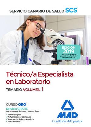 TECNICO /A ESPECIALISTA EN LABORATORIO. TEMARIO VOL.1  SERVICIO CANARIO SALUD