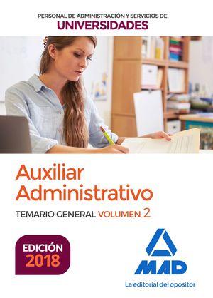 AUXILIAR ADMINISTRATIVO PERSONAL DE ADMINISTRACIÓN Y SERVICIO DE UNIVERSIDADES. TEMARIO GENERAL VOLUMEN 2