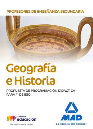 PROFESORES DE ENSEÑANZA SECUNDARIA GEOGRAFÍA E HISTORIA. PROPUESTA DE PROGRAMACI