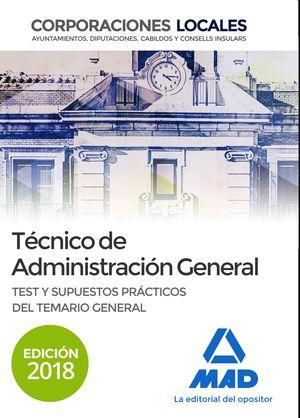 TÉCNICO  DE ADMINISTRACIÓN GENERAL. TEST Y SUPUESTOS PRÁCTICOS DEL TEMARIO GENERAL. CORPORACIONES LOCALES