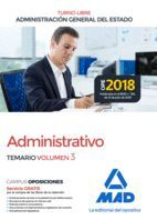 ADMINISTRATIVO TEMARIO VOL. 3  (TURNO LIBRE) ADMINISTRACIÓN GENERAL DEL ESTADO