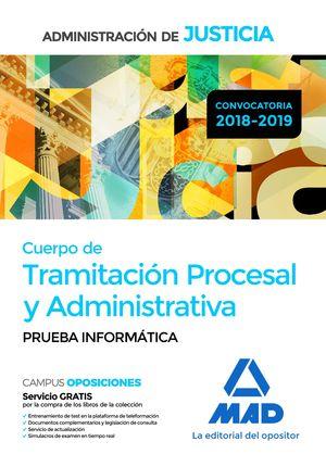CUERPO DE TRAMITACIÓN PROCESAL Y ADMINISTRATIVA. PRUEBA INFORMÁTICA
