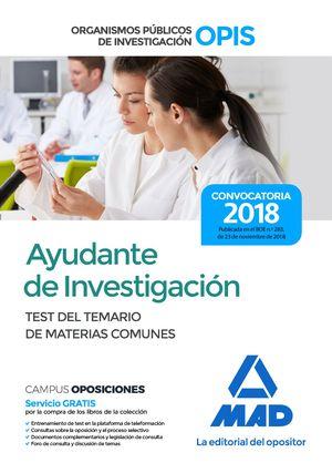 AYUDANTE DE INVESTIGACIÓN. TEST DEL TEMARIO DE MATERIAS COMUNES
