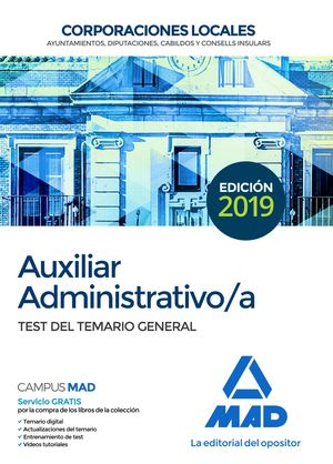 AUXILIAR ADMINISTRATIVO /A. CORPORACIONES LOCALES. TEST DEL TEMARIO GENERAL