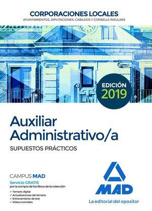 AUXILIAR ADMINISTRATIVO DE CORPORACIONES LOCALES. SUPUESTOS PRÁCTICOS