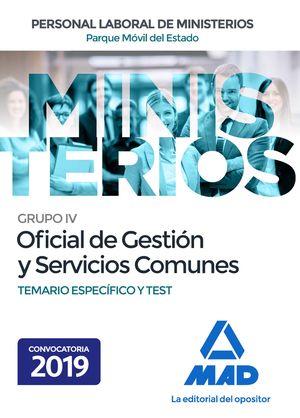 PERSONAL LABORAL DE MINISTERIOS. GRUPO IV OFICIAL DE GESTION Y SERVICIOS COMUNES