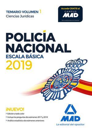 POLICÍA NACIONAL ESCALA BÁSICA. TEMARIO VOLUMEN 1 CIENCIAS JURÍDICAS
