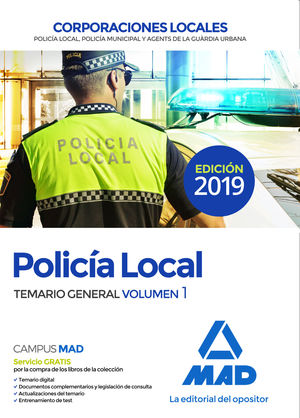 POLICÍA LOCAL. TEMARIO GENERAL VOLUMEN 1 CORPORACIONES LOCALES