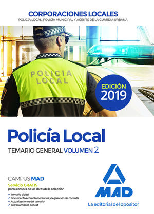 POLICÍA LOCAL. TEMARIO GENERAL VOLUMEN 2 CORPORACIONES LOCALES