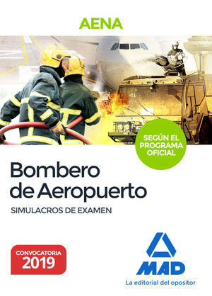 BOMBEROS DE AEROPUERTOS. SIMULACROS DE EXAMEN