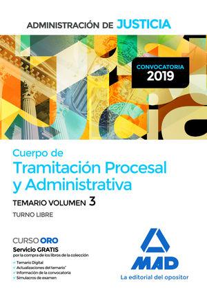 CUERPO DE TRAMITACIÓN PROCESAL Y ADMINISTRATIVA  TEMARIO VOL.3 TURNO LIBRE
