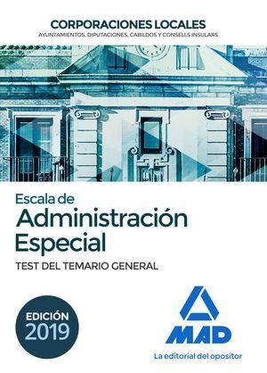 ESCALA DE ADMINISTRACIÓN ESPECIAL. CORPORACIONES LOCALES. TEST DEL TEMARIO GENER