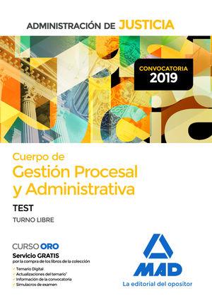 CUERPO DE GESTIÓN PROCESAL Y ADMINISTRATIVA DE LA ADMINISTRACIÓN DE JUSTICIA. TEST
