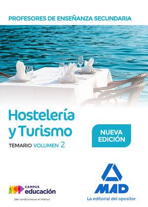 HOSTELERÍA Y TURISMO. PROFESORES DE ENSEÑANZA SECUNDARIA. TEMARIO VOL. 2