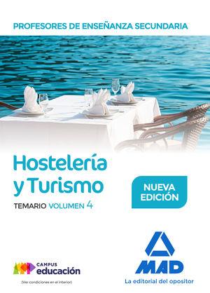HOSTELERÍA Y TURISMO. PROFESORES DE ENSEÑANZA SECUNDARIA. TEMARIO VOL. 4