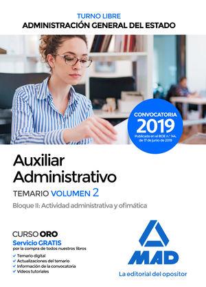 AUXILIAR ADMINISTRATIVO DEL ESTADO (TURNO LIBRE). TEMARIO VOL.2 BLOQUE II