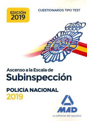 ASCENSO A LA ESCALA DE SUBINSPECCIÓN. POLICÍA NACIONAL. CUESTIONARIOS TIPO TEST. EDICIÓN 2019
