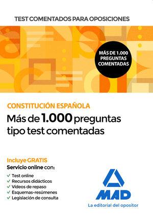 CONSTITUCIÓN ESPAÑOLA. MÁS DE 1000 PREGUNTAS TIPO TEST COMENTADAS