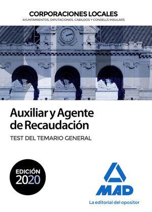 AUXILIAR Y AGENTE DE RECAUDACIÓN. TEST DEL TEMARIO GENERAL