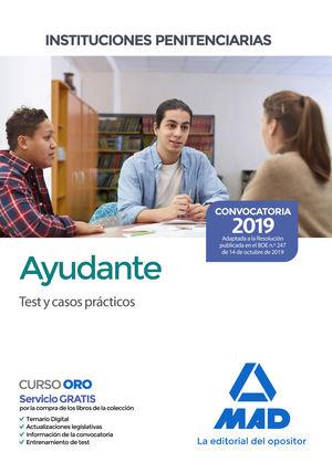 AYUDANTE DE INSTITUCIONES PENITENCIARIAS. TEST Y CASOS PRÁCTICOS