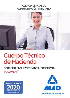 CUERPO TÉCNICO DE HACIENDA. VOL.1 DERECHO CIVIL Y MERCANTIL. ECONOMIA