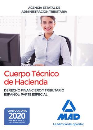 CUERPO TECNICO DE HACIENDA. DERECHO FINANCIERO Y TRIBUTARIO ESPAÑOL. PARTE ESPECIAL