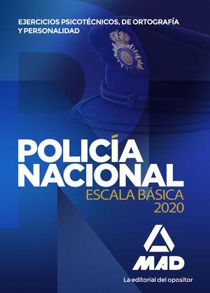 POLICÍA NACIONAL ESCALA BÁSICA. EJERCICIOS PSICOTÉCNICOS, DE ORTOGRAFÍA Y PERSON