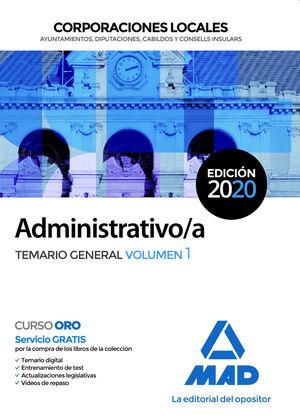 ADMINISTRATIVO/A DE CORPORACIONES LOCALES. TEMARIO GENERAL VOLUMEN 1