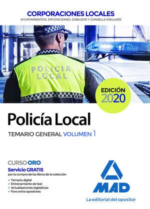 POLICÍA LOCAL. TEMARIO GENERAL VOLUMEN 1 CORPORACIONES LOCALES