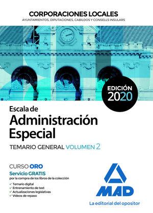 ESCALA DE ADMINISTRACIÓN ESPECIAL. TEMARIO GENERAL VOL 2 CORPORACIONES LOCALES