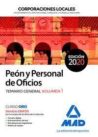 PEÓN Y PERSONAL DE OFICIOS. TEMARIO GENERAL VOL. 1