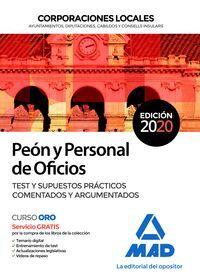 PEÓN Y PERSONAL DE OFICIOS. TEST Y SUPUESTOS PRÁCTICOS COMENTADOS Y ARGUMENTADOS