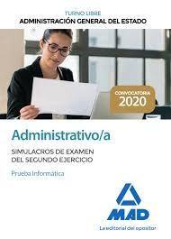 ADMINISTRATIVO/A. SIMULACROS DE EXAMEN DEL SEGUNDO EJERCICO. PRUEBA INFORMÁTICA