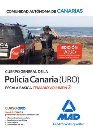 CUERPO GENERAL DE LA POLICÍA CANARIA ESCALA BÁSICA (POLICÍA URO). TEMARIO VOLUME