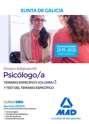 PSICÓLOGO/A DE LA XUNTA DE GALICIA (GRUPO I, SUBGRUPO A1). VOLUMEN 3 Y TEST DEL