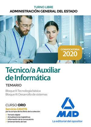 TÉCNICO/A AUXILIAR DE INFORMÁTICA. TEMARIO BLOQUES II, III ADMINISTRACIÓN GENERAL DEL ESTADO (TURNO LIBRE)
