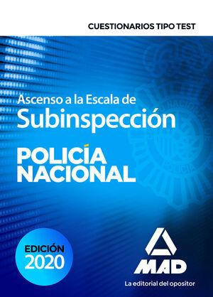 ASCENSO A LA ESCALA DE SUBINSPECCIÓN DE LA POLICÍA NACIONAL. CUESTIONARIOS TIPO