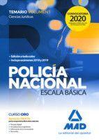 POLICIA NACIONAL ESCALA BÁSICA. TEMARIO VOL. 1 CIENCIAS JURÍDICAS