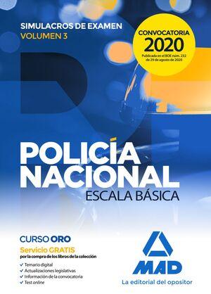 POLICÍA NACIONAL ESCALA BÁSICA. SIMULACROS DE EXAMEN VOLUMEN 3