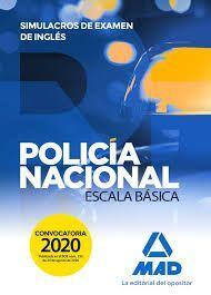 POLICÍA NACIONAL ESCALA BÁSICA. SIMULACROS DE EXAMEN DE INGLÉS