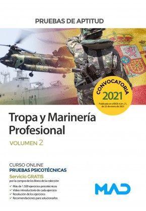 PRUEBAS DE APTITUD. TROPA Y MARINERÍA PROFESIONAL. VOLUMEN 2