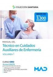MANUAL DEL TÉCNICO EN CUIDADOS AUXILIARES DE ENFERMERÍA. VOLUMEN 1