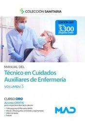 MANUAL DEL TÉCNICO EN CUIDADOS AUXILIARES DE ENFERMERÍA. VOLUMEN 3