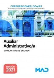 AUXILIAR ADMINISTRATIVO. CORPORACIONES LOCALES. SIMULACROS DE EXAMEN