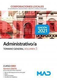 ADMINISTRATIVO/A . TEMARIO GENERAL VOL 3 CORPORACIONES LOCALES