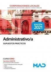 ADMINISTRATIVO/A DE CORPORACIONES LOCALES. SUPUESTOS PRÁCTICOS 2021