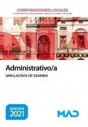 ADMINISTRATIVO/A DE CORPORACIONES LOCALES. SIMULACROS DE EXAMEN 2021