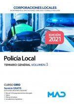 POLICIA LOCAL TEMARIO GENERAL VOLUMEN 3 CORPORACIONES LOCALES 2021