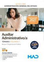 AUXILIAR ADMINISTRATIVO/A TEMARIO VOLUMEN 1 ACCESO LIBRE ADMINISTRACION GENERAL DEL ESTADO 2021